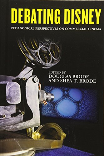 Debating Disney: Pedagogical Perspectives on Commercial Cinema
