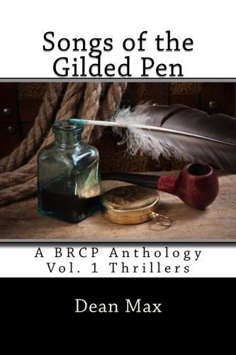 Songs of the Gilded Pen: A BRCP Anthology (Volume 1)