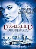 Gilde der Jäger - Engelslied (Elena-Deveraux-Serie, Band 6)
