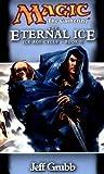 The Eternal Ice: Ice Age Cycle, Book II