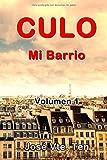 CULO: Mi Barrio (Volumen)