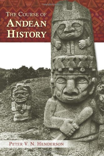 The Course of Andean History (Diálogos Series)