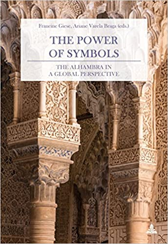 The Power Of Symbols The Alhambra In A Global Perspective English