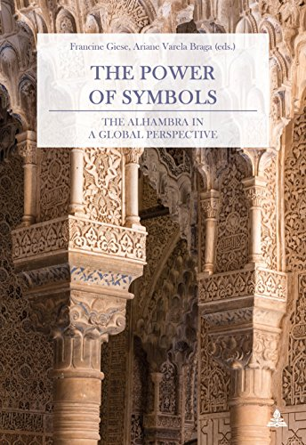 The Power of Symbols: The Alhambra in a Global Perspective (English, German and Spanish Edition) (Decorative Symbols)