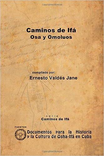 Descargar libros electrónicos gratis para Android Caminos De Ifá. Osa Y Omolúos 1105074218 PDF