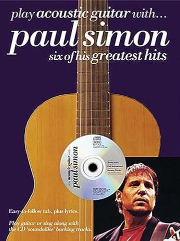 Play Acoustic Guitar With Paul Simon Six Of His Greatest Hits (Paul Simon/Simon & Garfunkel) (Simon And Garfunkel Lyrics)