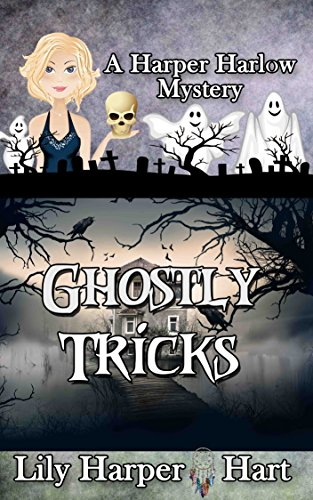 (Ghostly Tricks (A Harper Harlow Mystery Book)
