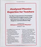 Analyzed Phonics Expertise for Teachers : The Most Comprehensive Presentation of the American English Phonics Code with Extensive Coding Instruction, Diagnosis and Remediation Help, Lee, Denise U., 1934374008