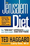 """The Jerusalem Diet: The """"One Day"""" Approach to Reach Your Ideal Weight--and Stay There"""