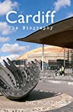Cardiff: The Biography