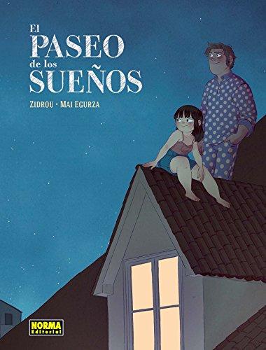 EL PASEO DE LOS SUEÑOS (Comic Europeo (norma)) (Spanish Edition)