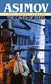 image for The Caves of Steel (The Robot Series Book 1)