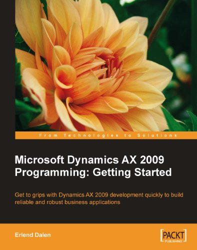 Microsoft Dynamics AX 2009 Programming: Getting Started Pdf