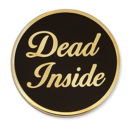 - Pinsanity Dead Inside Enamel Lapel Pin