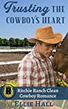 Trusting the Cowboy's Heart