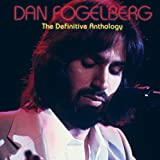 Dan Fogelberg - The Definitive Anthology