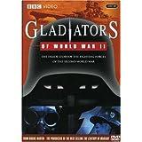 Gladiators of World War II