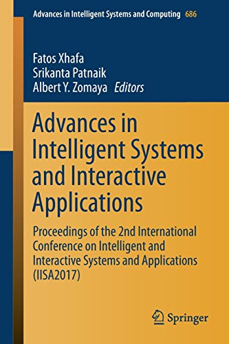 Advances in Intelligent Systems and Interactive Applications: Proceedings of the 2nd International Conference on Intelligent and Interactive Systems ... in Intelligent Systems and Computing)