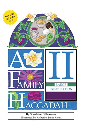 A Family Haggadah II (Passover)