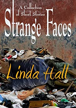 Strange Faces by [Hall, Linda]