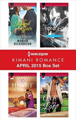 Search : Harlequin Kimani Romance April 2015 Box Set: An Island Affair\Bet on My Heart\Mine Tonight\One to Love