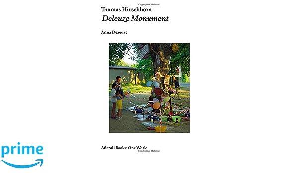 Thomas Hirschhorn: Deleuze Monument (One Work Series)