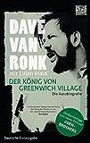 Der König von Greenwich Village: Die Autobiografie