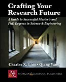 Crafting Your Research Future, Ling and Yang, 1608458105