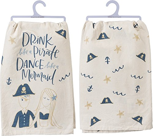 Primitives by Kathy Drink Like Pirate Dance Like Mermaid Dish Towel by Primitives by Kathy (Image #1)