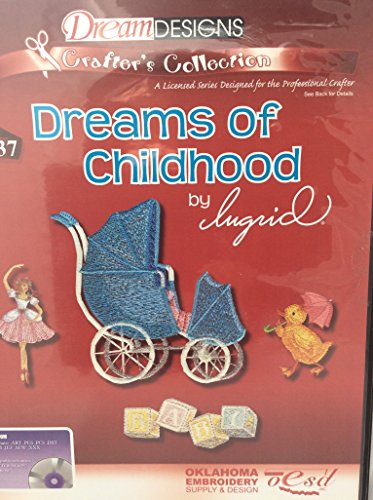 OESD machine embroidery Designs - Dreams of Childhood- 34 designs on CD rom