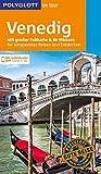 : POLYGLOTT on tour Reiseführer Venedig: Mit großer Faltkarte, 80 Stickern und individueller App