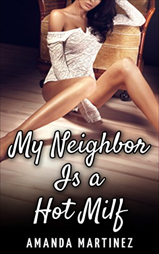 Neighbours milf neighbour