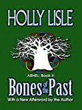 Bones of the Past (Arhel Book 2)
