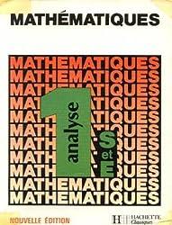 MATHEMATIQUES 1ERE S/E ANALYSE. Edition 1986