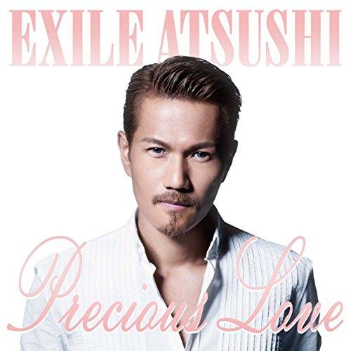 EXILE ATSUSHI / Precious Love[DVD付]の商品画像
