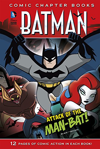 Attack of the Man-Bat! (Batman: Comic Chapter (Poison Ivy Comic Book Character)