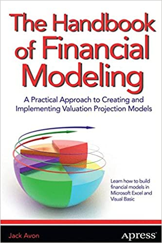 Book The Handbook of Financial Modeling: A Practical Approach to Creating and Implementing Valuation Projection Models