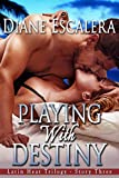 img - for Playing With Destiny (Latin Heat Trilogy Book 3) book / textbook / text book