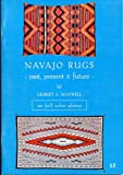 Navajo Rugs, Gilbert S. Maxwell, 0918080355