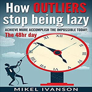 How Outliers Stop Being Lazy Audiobook