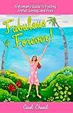 Fabulous Forever!, Carol Chanel, 061555332X