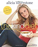 The Kind Diet, Alicia Silverstone, 1609611357