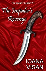 The Impaler's Revenge (The Impaler Legacy Book 1)