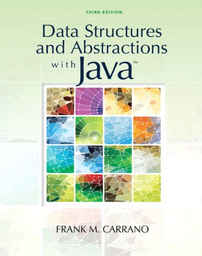 Data Structures and Abstractions with Java (3rd Edition) by Prentice Hall