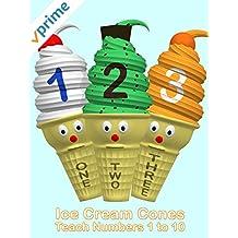 Ice Cream Cones Teach Numbers 1 to 10