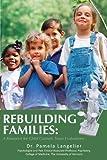 Rebuilding Families, Pamela Langelier, 1440129487