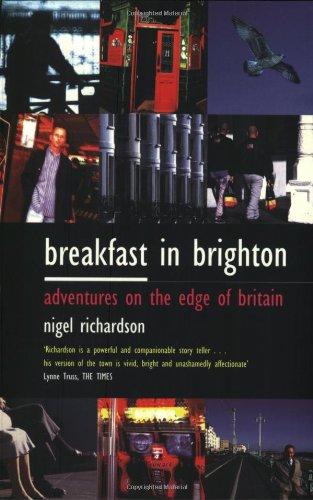 Breakfast in Brighton: Adventures on the Edge of England