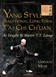 Yang Style Traditional Long Form T'Ai Chi Ch'uan, Gordon Muir, 1583942211