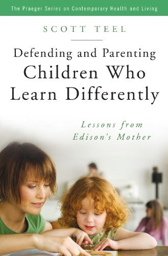 By Scott Teel - Defending and Parenting Children Who Learn Differently: Lessons f (2007-06-14) [Hardcover]