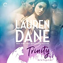 Trinity: de La Vega Cats, Book 1 Audiobook by Lauren Dane Narrated by Tanya Eby